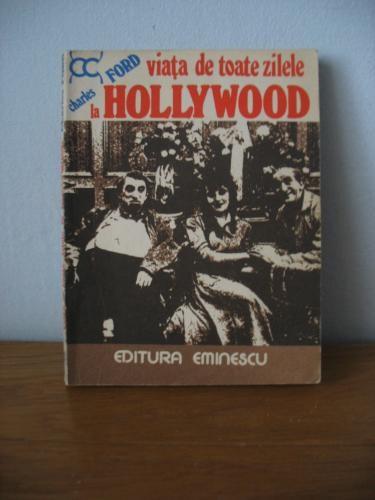 viata de toate zilele la hollywood