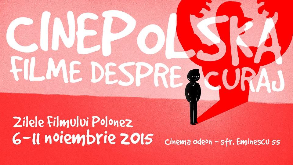 cinepolska filme despre curaj