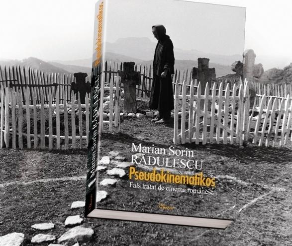 Pseudokinematikos. Fals tratat de cinema românesc